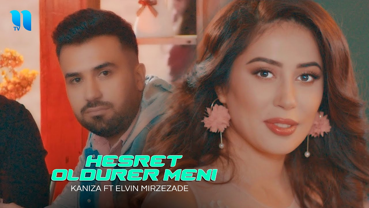 Kaniza ft Elvin Mirzezade - Hesret oldurer meni (HD Video Klip)